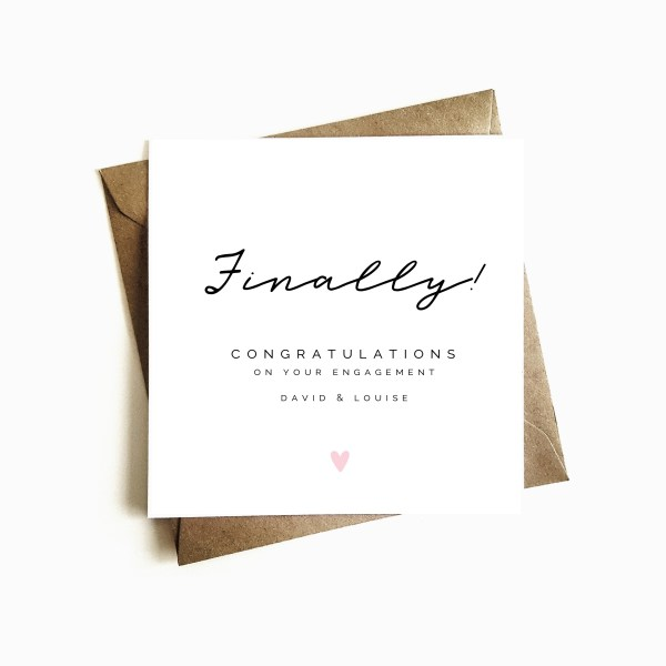 'Finally' Personalised Engagement Card
