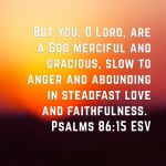 Good Vs. Evil: My journey through Psalms: 86