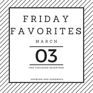 Friday Favorites | Hepburn and Handbags
