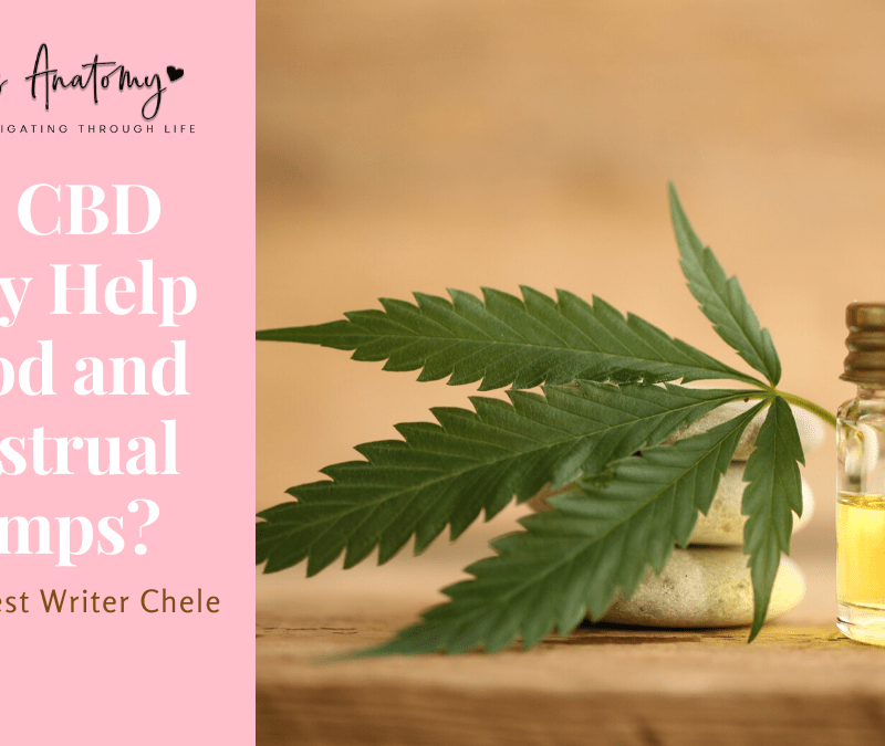 Can CBD Really Help Period and Menstrual Cramps?