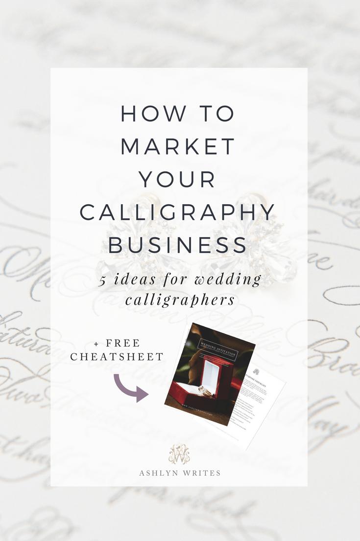 How to market your calligraphy business by Atlanta and Alabama wedding calligrapher Ashlyn Carter of Ashlyn Writes
