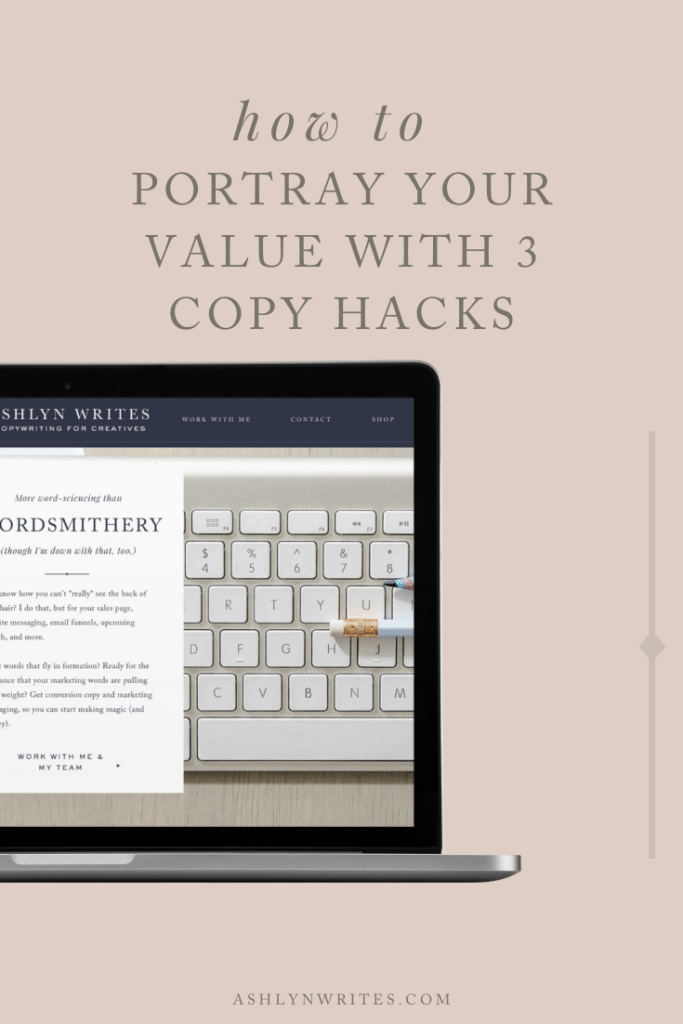 How to portray value with copywriting- Ashlyn Writes