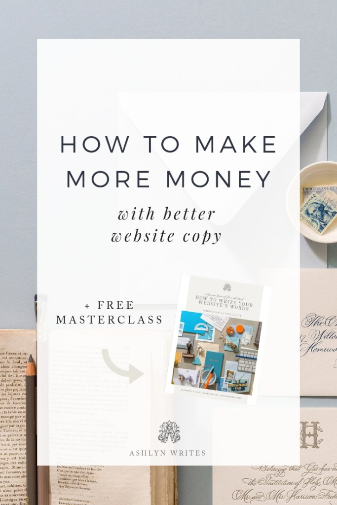 How to make more money with copywriting - copywriting tips from Ashlyn Carter of Ashlyn Writes creative entrepreneur business tips
