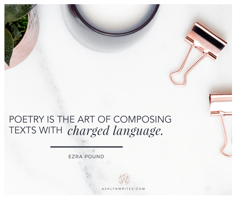 Ezra Pound quote from Ashlyn Writes
