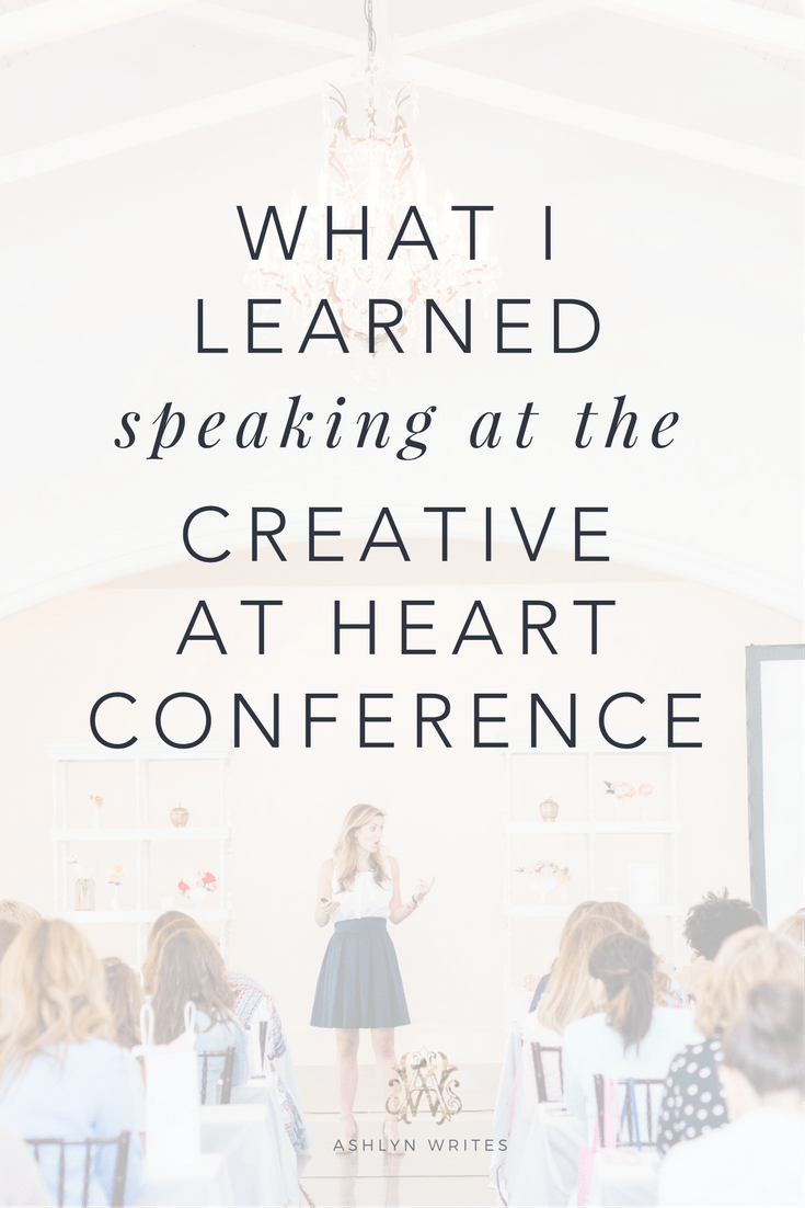 Conference for creatives tips and what I learned speaking from Ashlyn Writes
