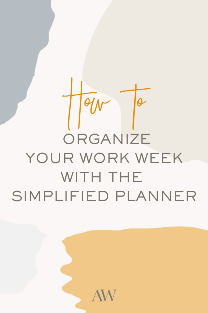 Weekly planning process -How I plan a week with my Simplified Planner