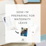 PreparingforMaternityLeave_Feature_AshlynWrites