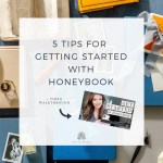 Feature_5 Tips for Getting Started with Honeybook