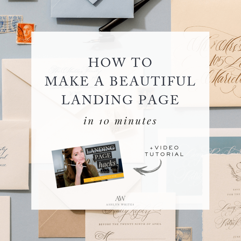 How to make a beautiful landing page - copywriting tip from Ashlyn Carter of Ashlyn Writes