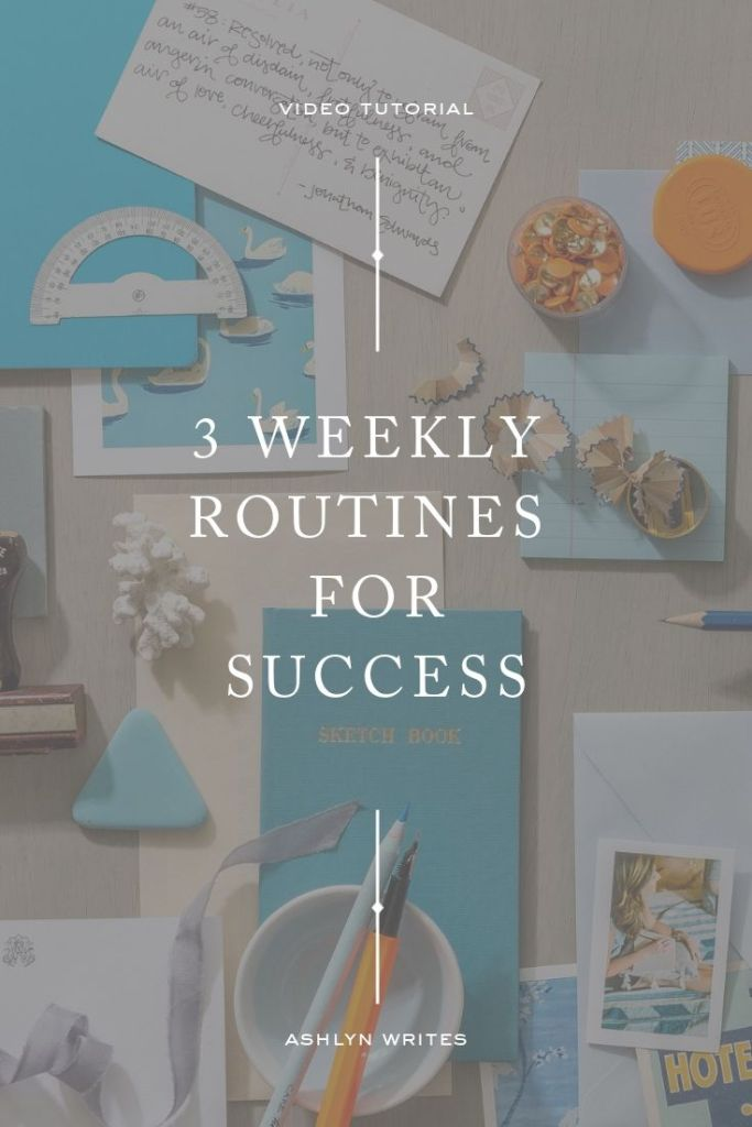 3 Weekly Routines for Success_Ashlyn Writes Copywriting