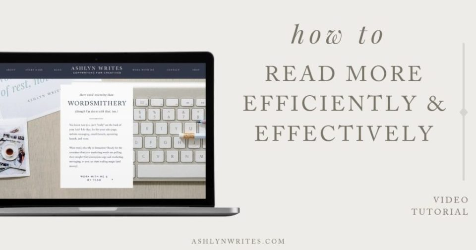 How to read more efficiently and effectively_AshlynWrites