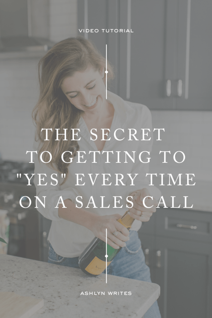 The Sales Call Workflow I Absolutely Swear By | Ashlyn Writes