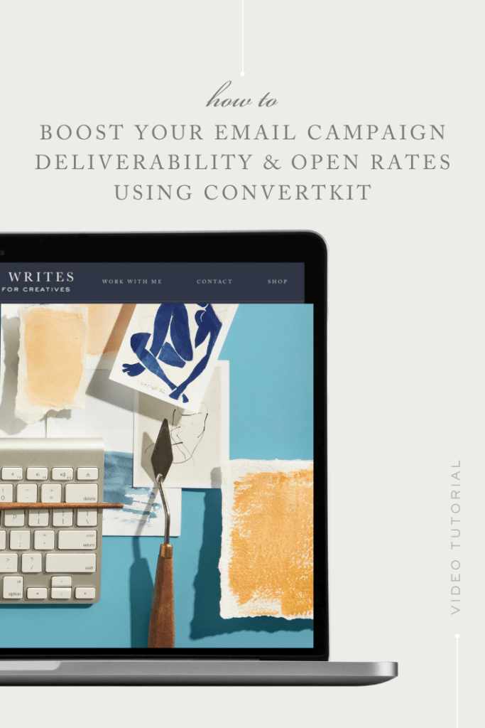 How to boost your email campaign deliverability and open rates with Convertkit | Ashlyn Writes