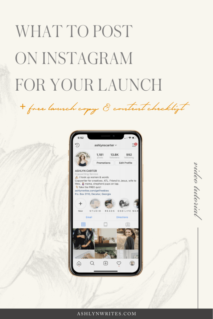 What to Post on Instagram During Your Launch | Ashlyn Writes