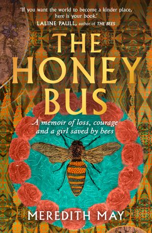 The Honey Bus - Meredith May