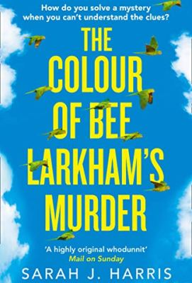 the-colour-of-bee-larkhams-murder-cover2