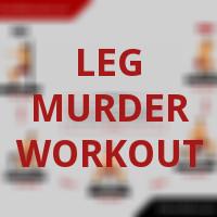 The Leg Murder Workout link