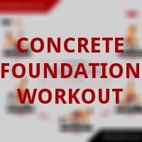 Concrete Foundation Workout