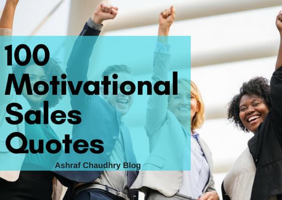 Top 100 Motivational Sales Quotes - Upsurge Sales | Ashraf ...