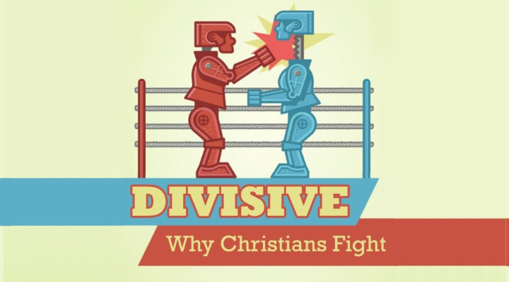Divisive - Why Christians Fight