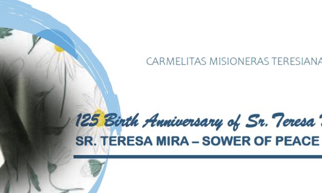 125 ANNIVERSARY OF TERESA MIRA – PRAYER