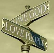 THE OBJECT OF MY MISSION: LOVE GOD, LOVE OTHERS