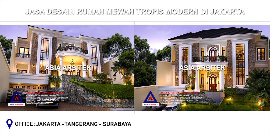 Jasa Arsitek Desain Gambar Rumah Mewah Tropis Di Jakarta