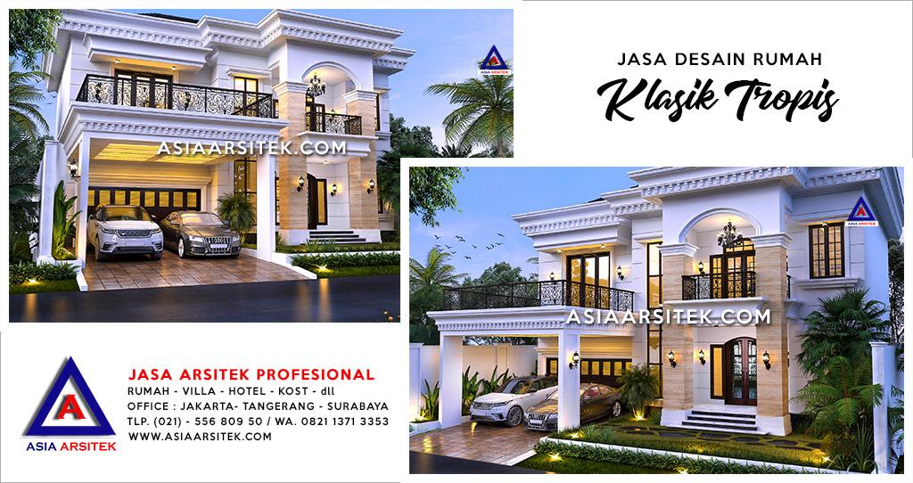 Jasa Desain Rumah Klasik Tropis Mewah Di Karawaci Tangerang