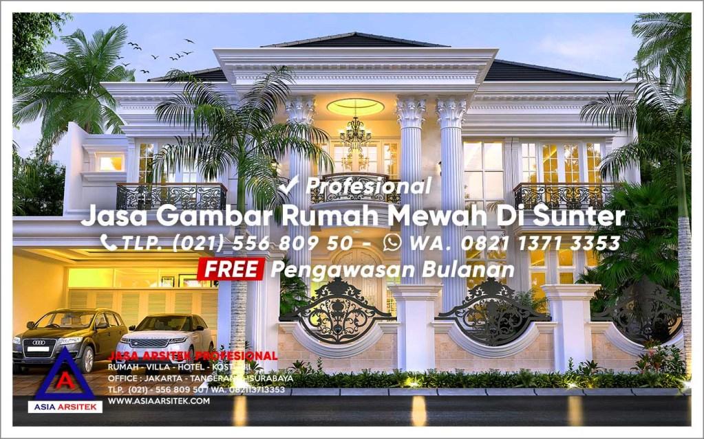 Jasa Gambar Rumah Mewah Di Sunter Jakarta Utara