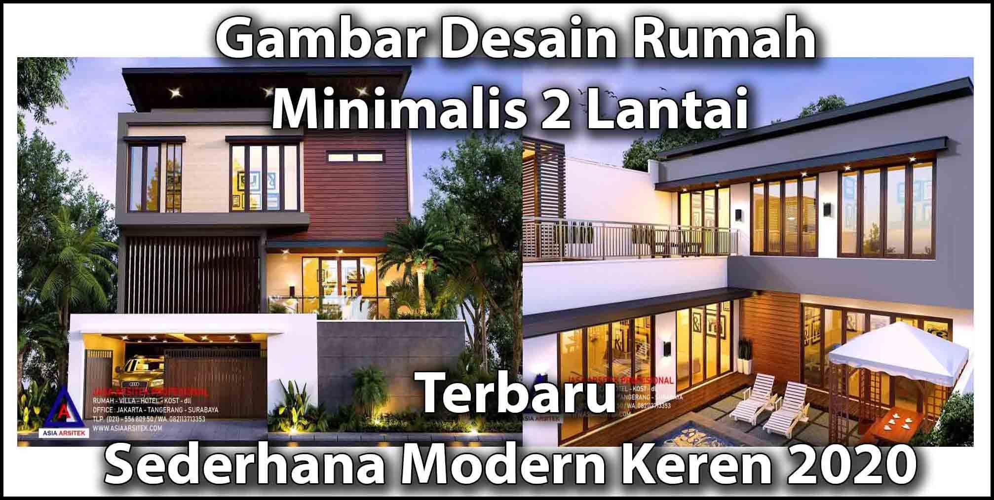 Gambar Rumah Minimalis 2 Lantai Tampak Depan Terbaik Terbaru