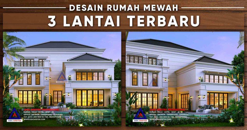 Desain Rumah Mewah 3 Lantai 62x21m Luas 1235m2 Terbaru 2020