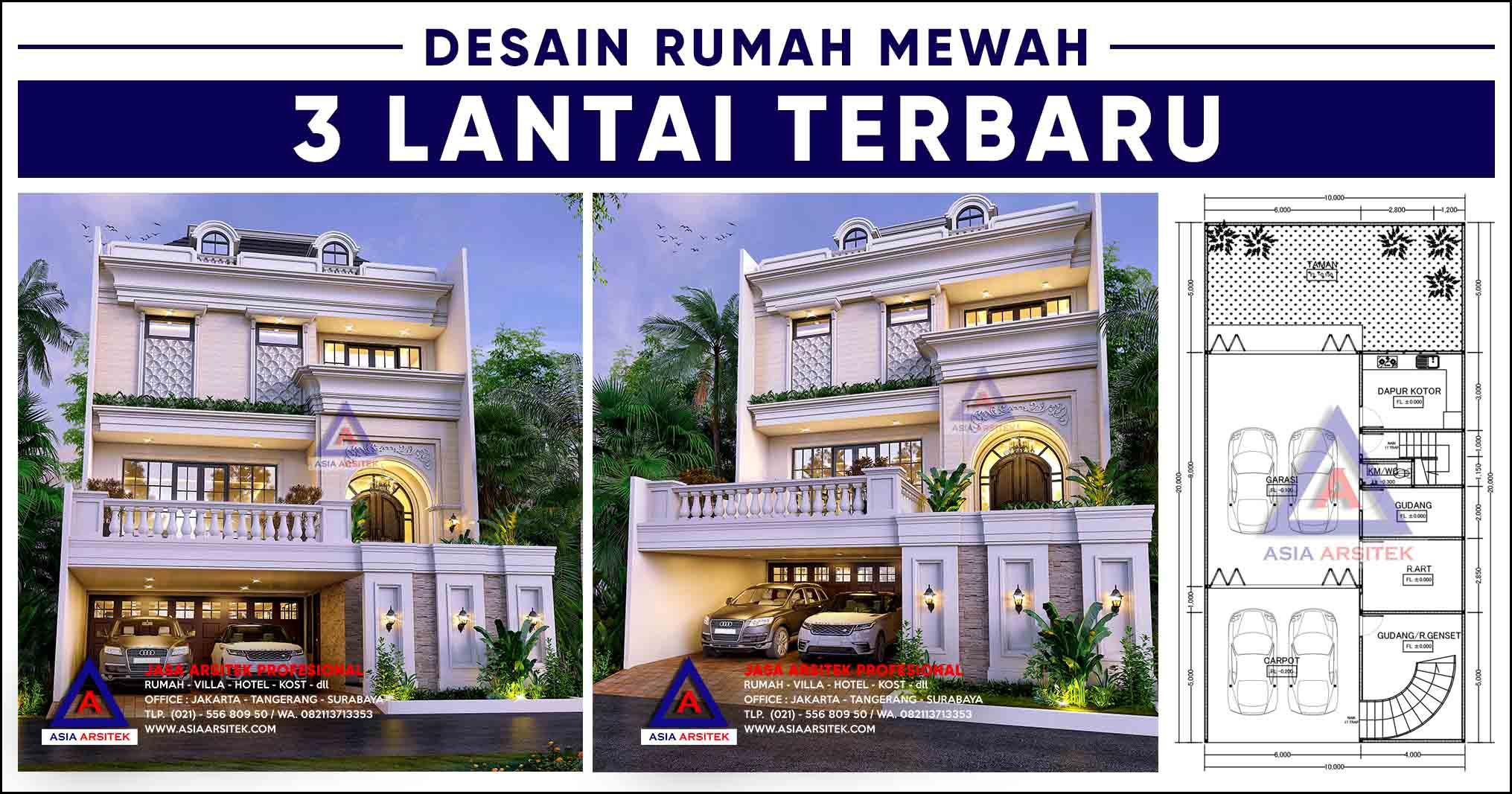 Desain Rumah Mewah 3 Lantai 20x10 m Terbaru 2020 2021 Asia