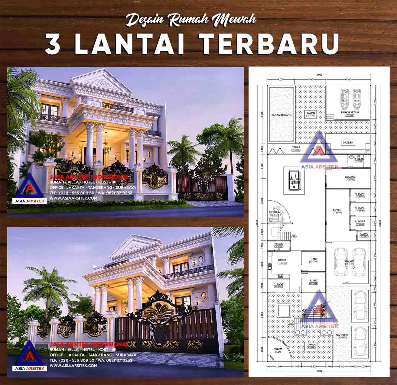 Desain Rumah Mewah 3 Lantai Panjang 40 M X Lebar 15 M