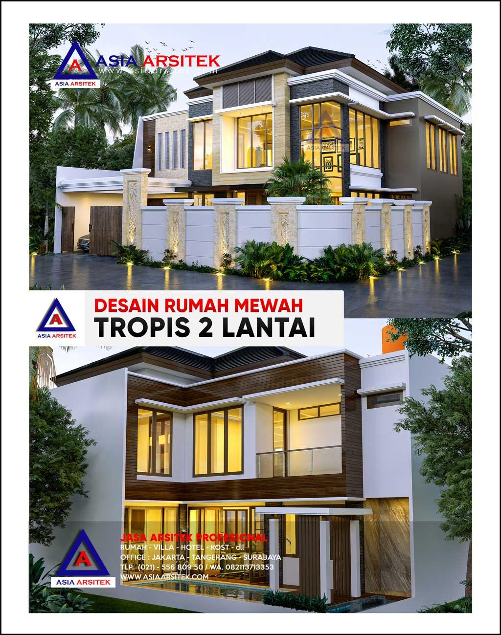 Desain Rumah Mewah Tropis 2 Lantai Di Lahan 19 x 17 m Di Cinere Kota Depok