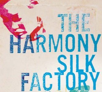 Book review- The Harmony Silk Factory