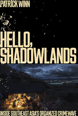 Hello Shadowlands by Patrick Winn