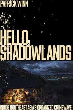 Hello Shadowlands by Patrick Winn
