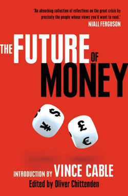 The Future of Money by Oiver Chittenden