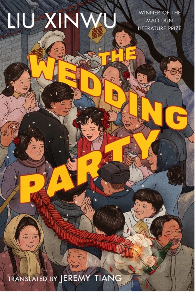 BOOK REVIEW: THE WEDDING PARTY (2021) BY LIU XINWU