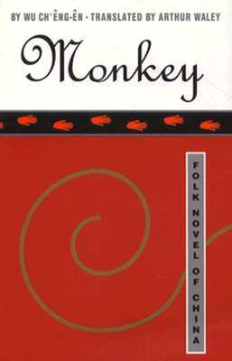 Monkey: The Journey to the West by Wu Cheng'en