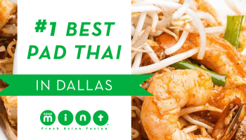 Foursquare city app lists asian mint as the 1 best place for asian mint is rated 1 best pad thai in dallas forumfinder Choice Image