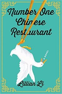 Number One Chinese Restaurant, Lillian Li (Henry Holt, July 2018)