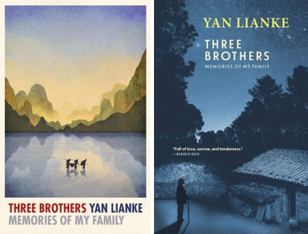Three Brothers: Memories of My Family, Yan Lianke, Carlos Rojas (trans) (Chatto & Windus, Grove Atlantic, Text, March 2020)