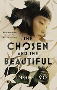 The Chosen and the Beautiful, Nghi Vo (Tordotcom, June 2021)