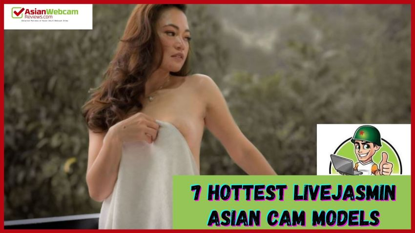 hottest livejasmin asian cam girls