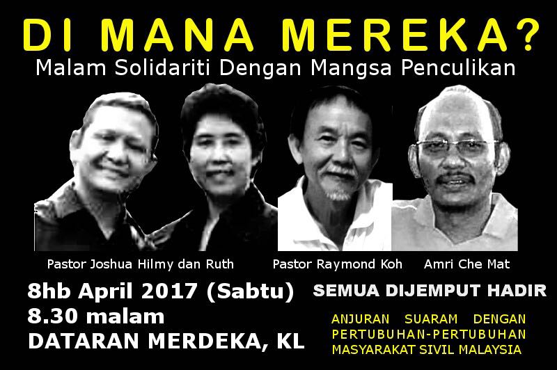 "A flyer advertising a vigil for four missing religious activists in Malaysia. The sign's Bahasa language headline ""Di Mana Mereka?"" asks ""Where Are They?"" Photo: ENGAGE"