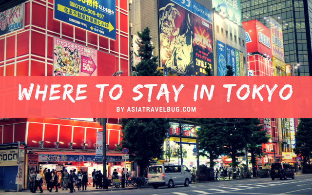 Where To Stay In Tokyo 7 Best Places For Tokyo Hotels