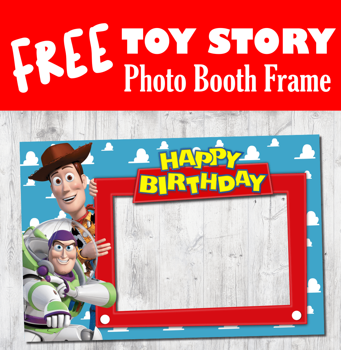 Free Toy Story Happy Birthday Printable Photo Booth Frame