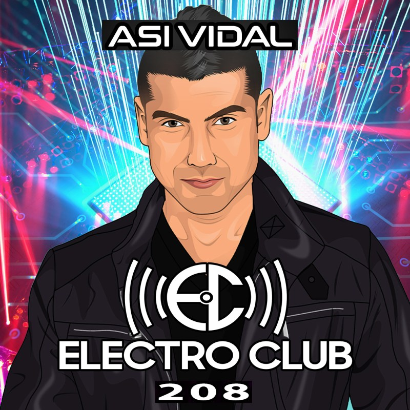 Electro Club Podcast with Asi Vidal
