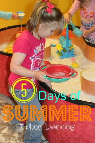 5 Days of Summer- Indoor Learning